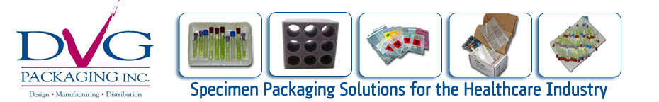 Specimen Packaging, Shippers, Bags, Trays and Bulk Shipping Solutions for the Healthcare Industry - DVG Packaging